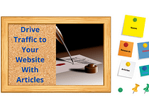 Drive Traffic With Article writing