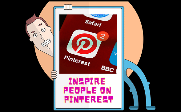 Inspire people with Pinterest